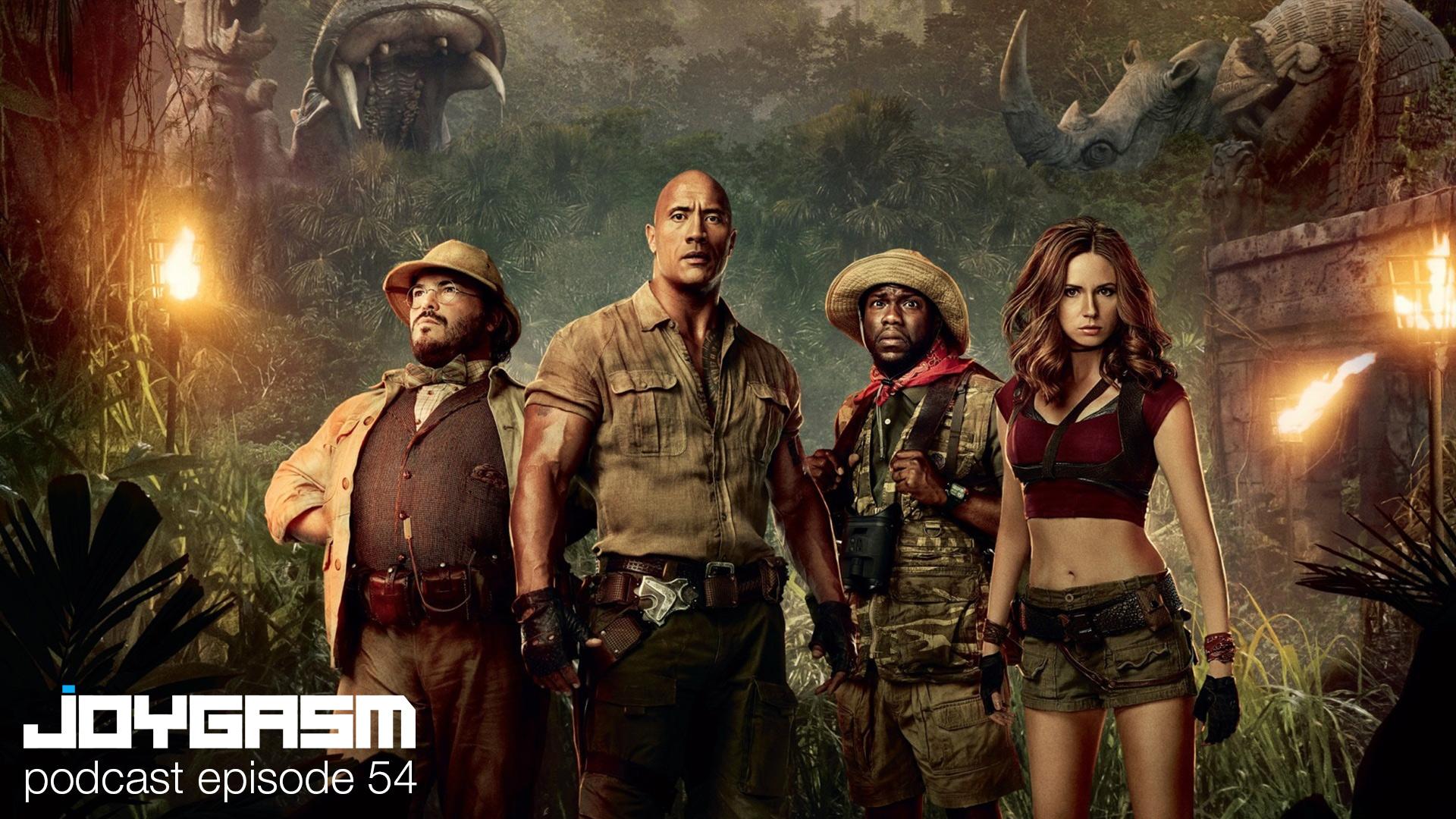 Joygasm Podcast Ep. 54: Jumanji Welcome to the Jungle Review