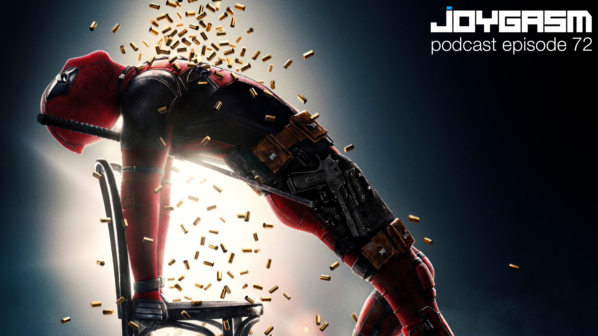 Ep. 72: Deadpool 2 Movie Review