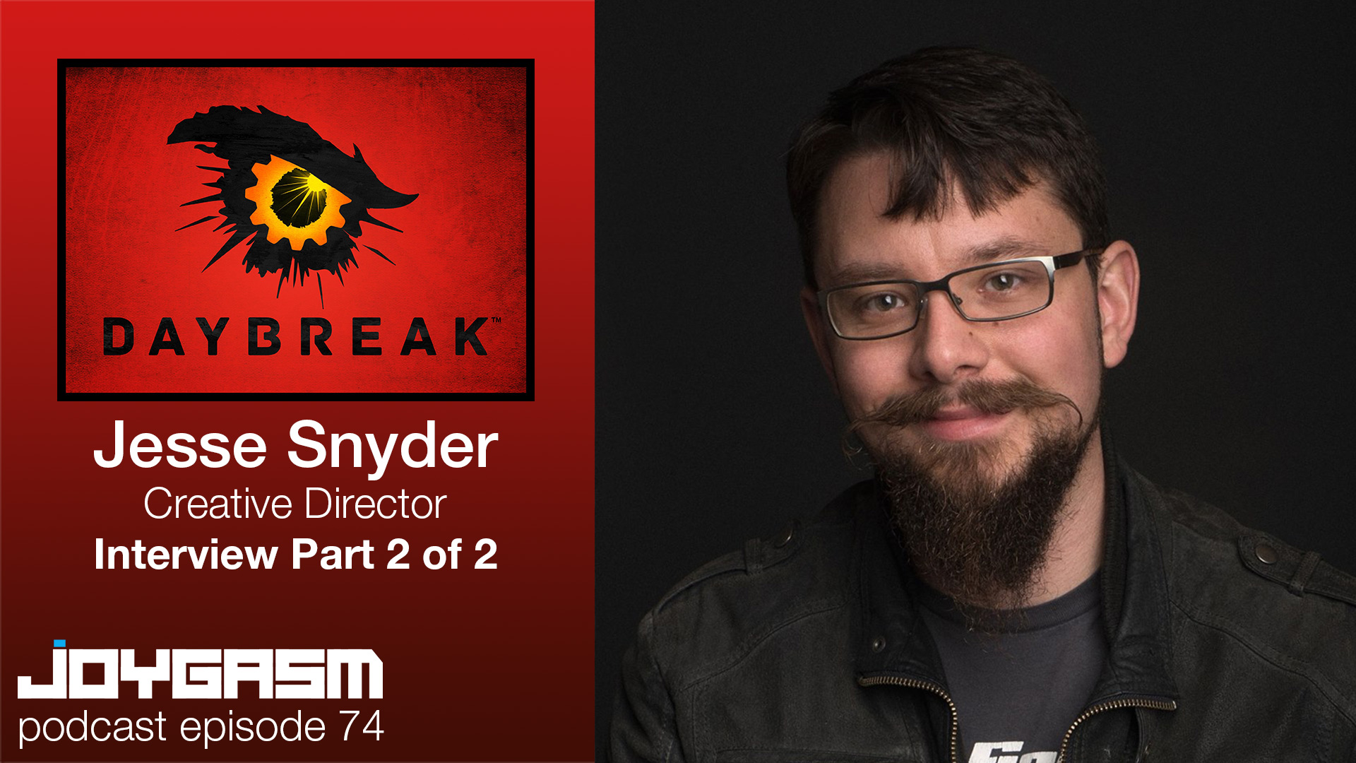 Ep. 74: Special Guest Call Of Duty Gameplay Director Jesse Snyder Interview Part 2 of 2