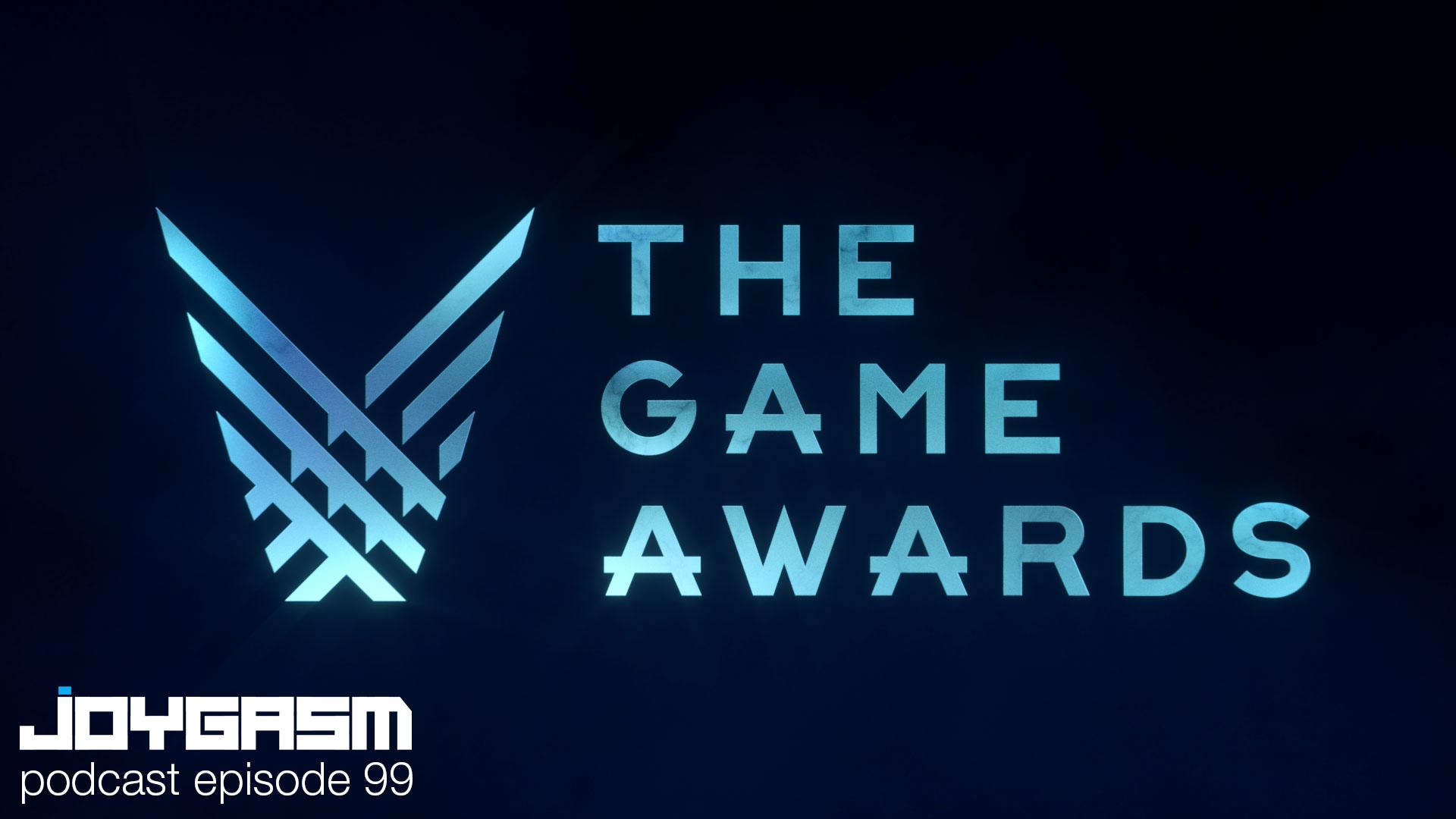 Ep. 99: 2018 Game Awards
