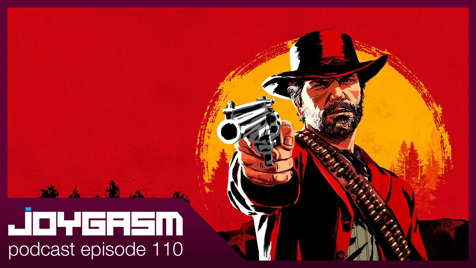 Ep. 110: Red Dead Redemption 2 Spoilercast Review