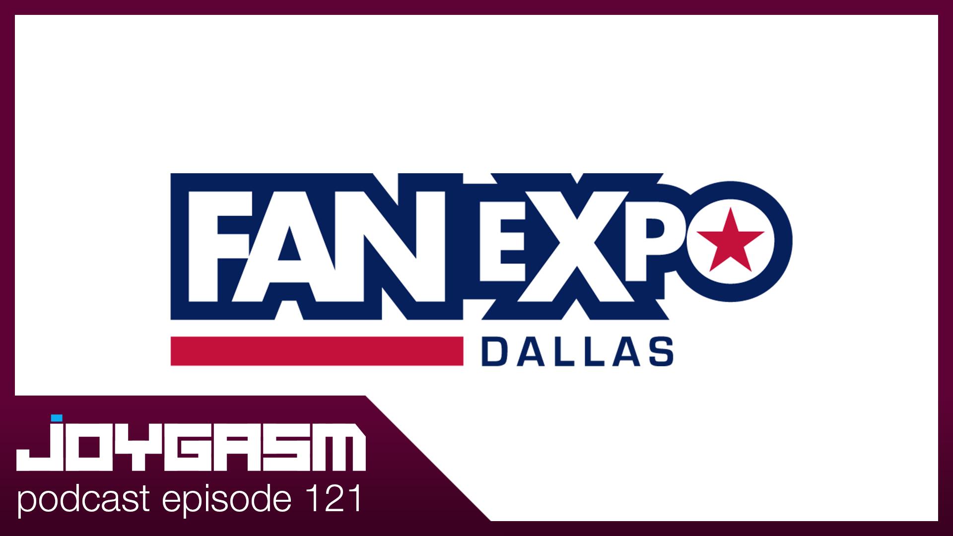Ep. 121: Fan Expo Dallas 2019