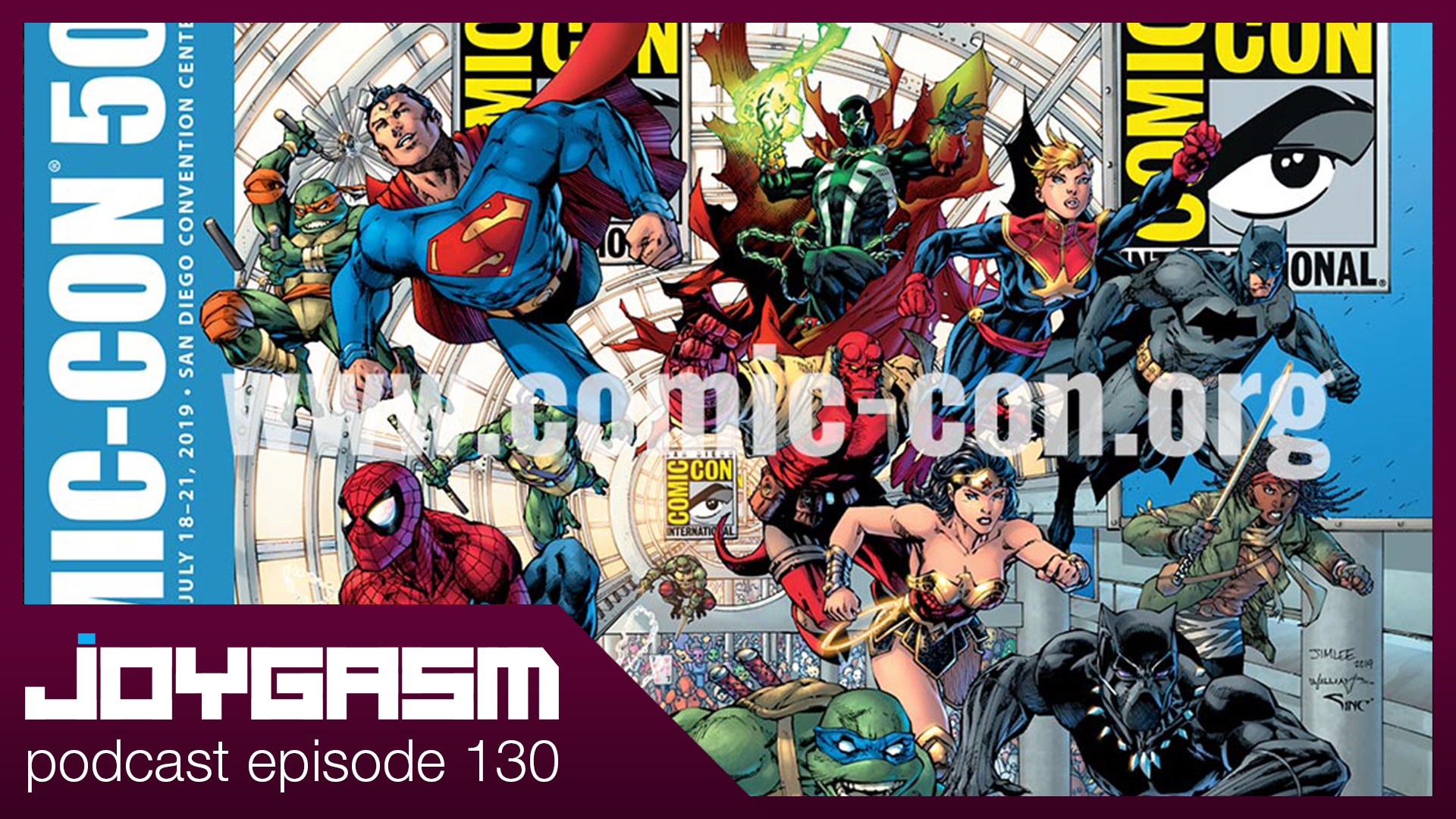 Ep. 130: San Diego Comic Con 2019 Expectations