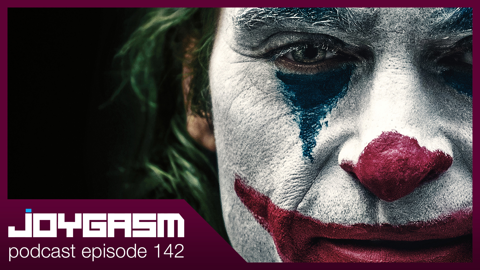 Ep. 142: Joker Movie Review