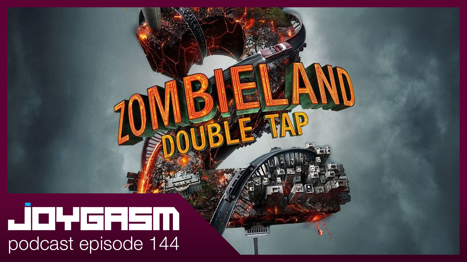 Ep. 144: Zombieland: Double Tap Movie Review, & More