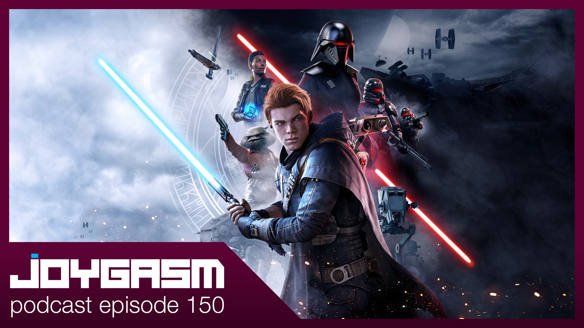 Ep. 150: Star Wars Jedi: Fallen Order & More