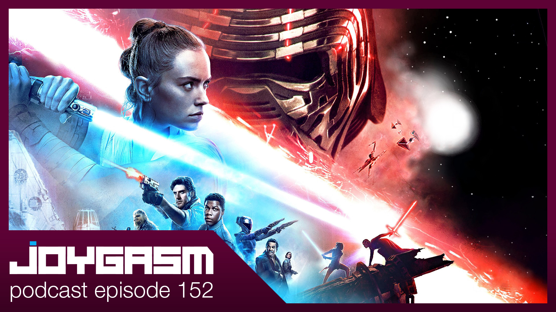 Ep. 152: Star Wars The Rise Of Skywalker Movie Review