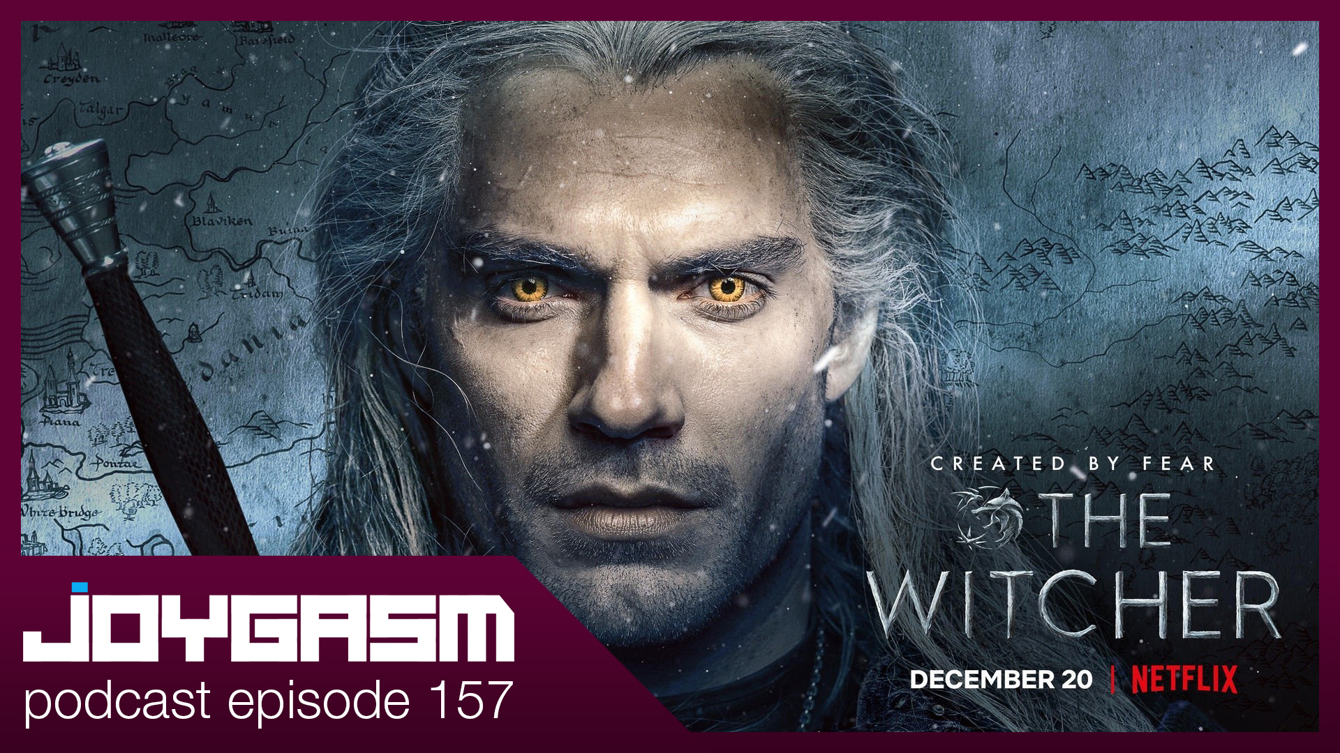 Ep. 157: Netflix The Witcher Season 1 Review