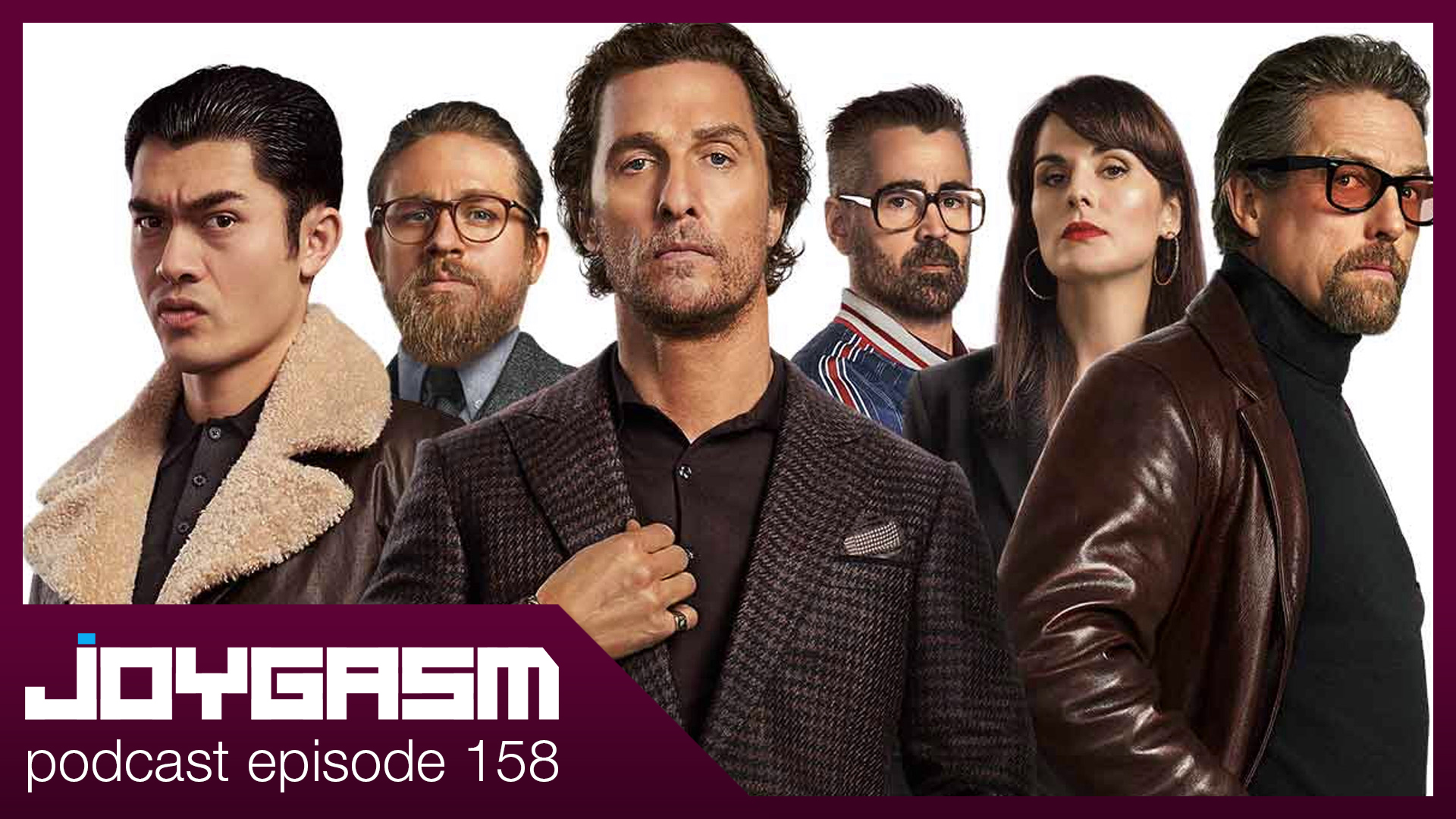 Ep. 158: The Gentlemen Movie Review