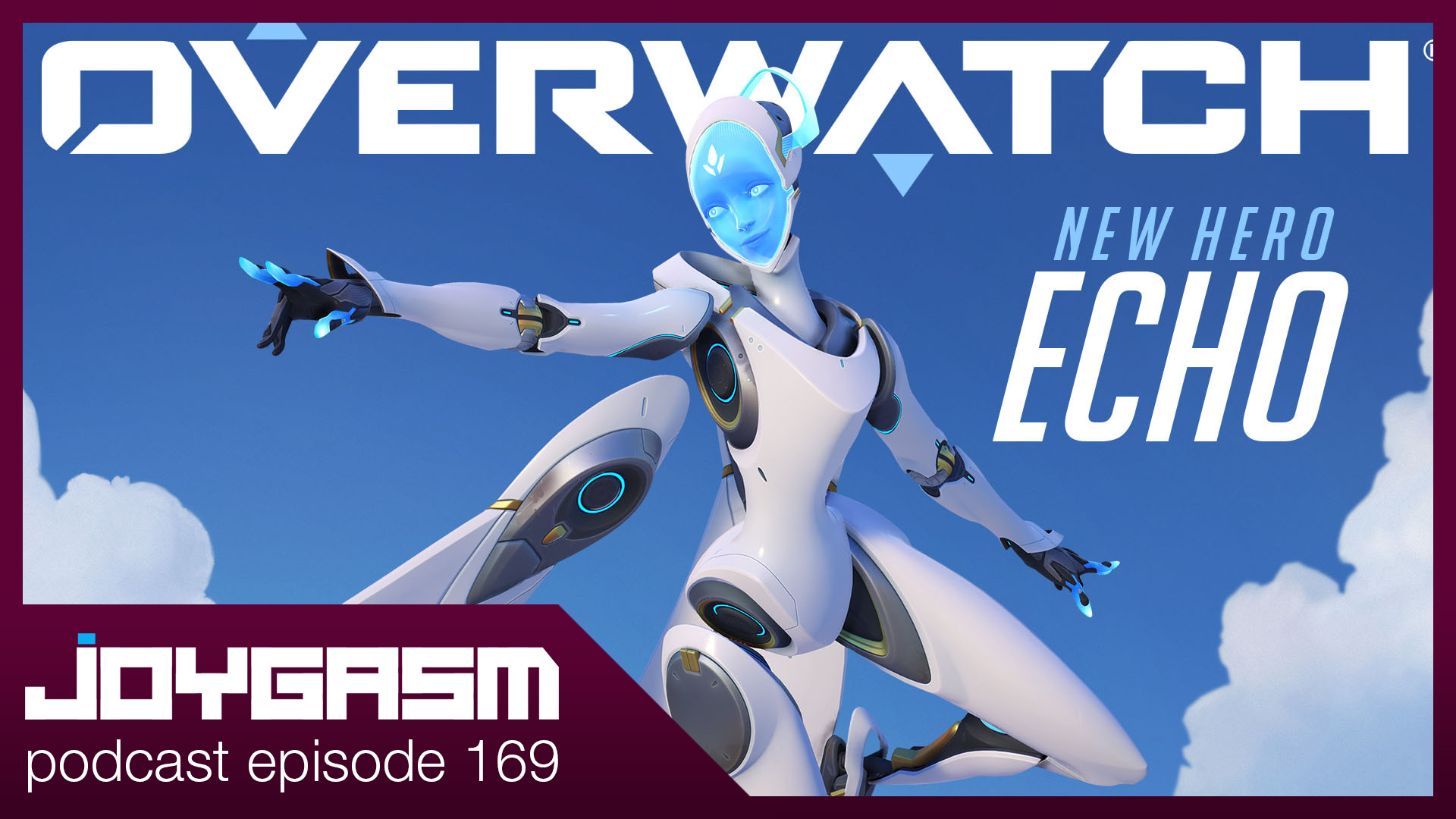 Ep. 169: Overwatch Echo Character Impressions & More