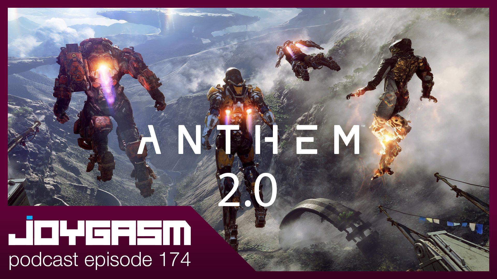 Ep. 174: Bioware Working On Anthem 2.0