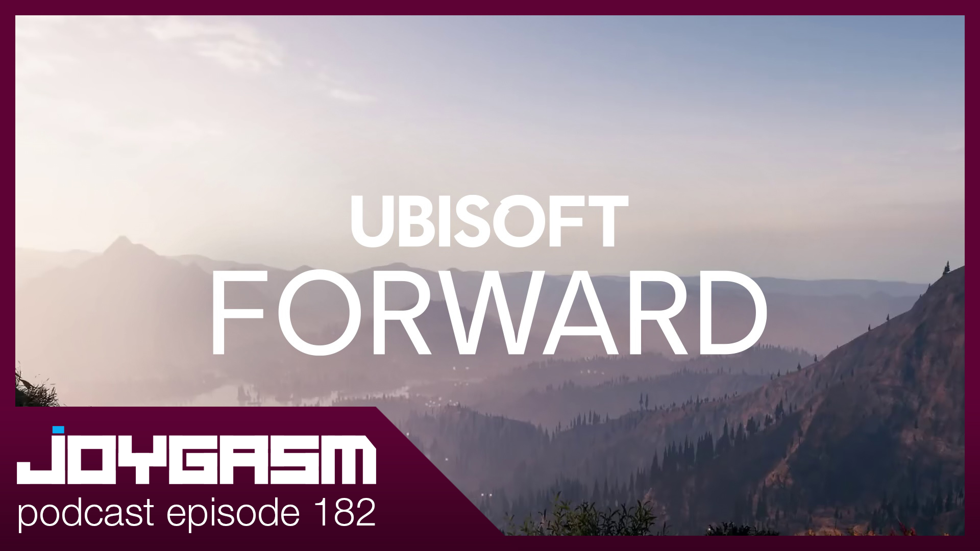 Ep. 182: Ubisoft Forward 2020 Show Analysis