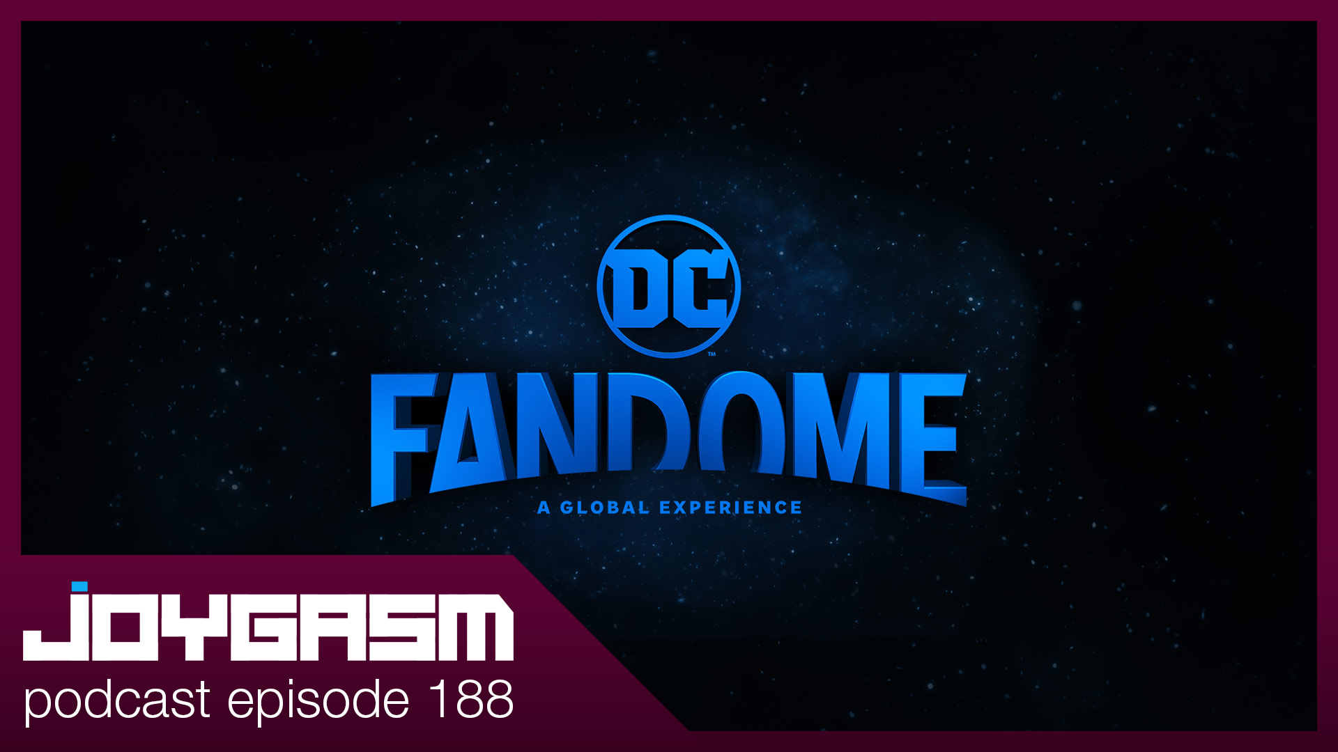 Ep. 188: DC Fandome Reactions