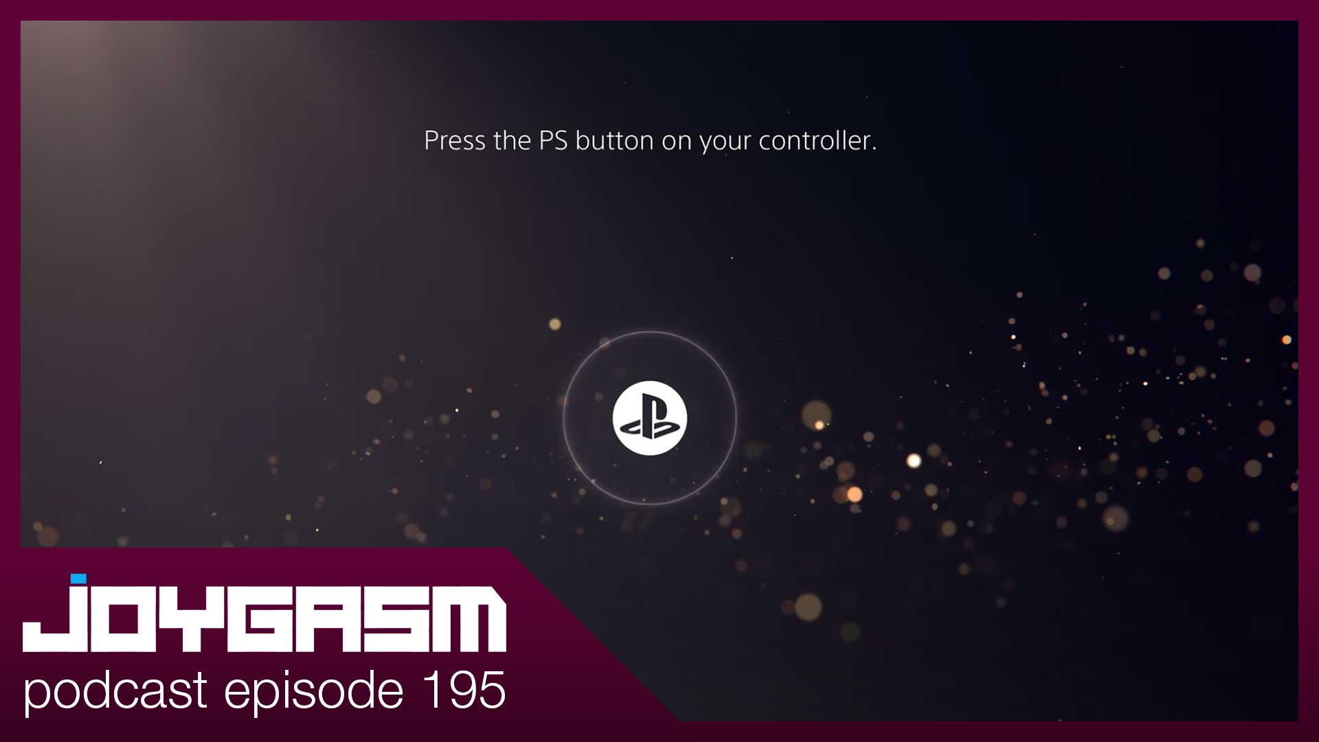 Ep. 195: PS5 UI Impressions