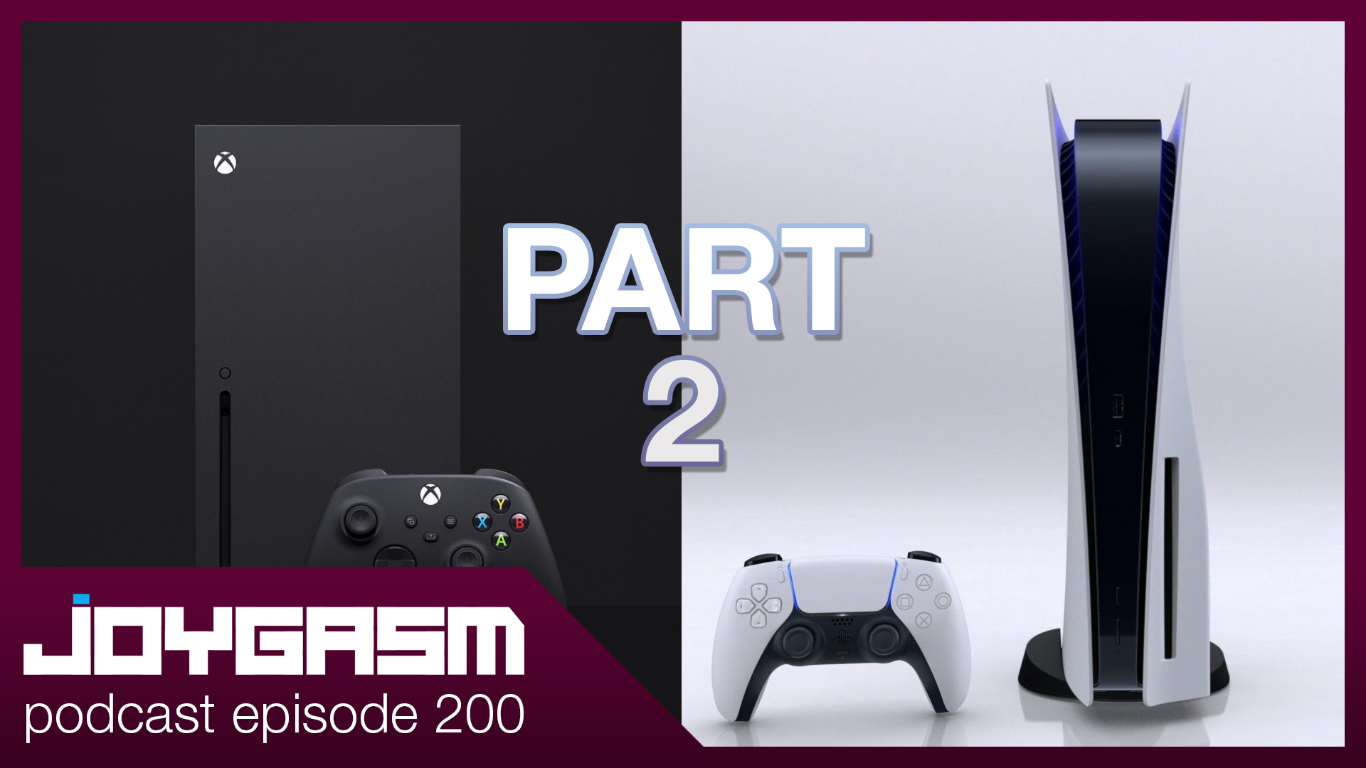 Ep. 200: PS5 & Xbox Series X Hands On Impressions Part 2 of 2