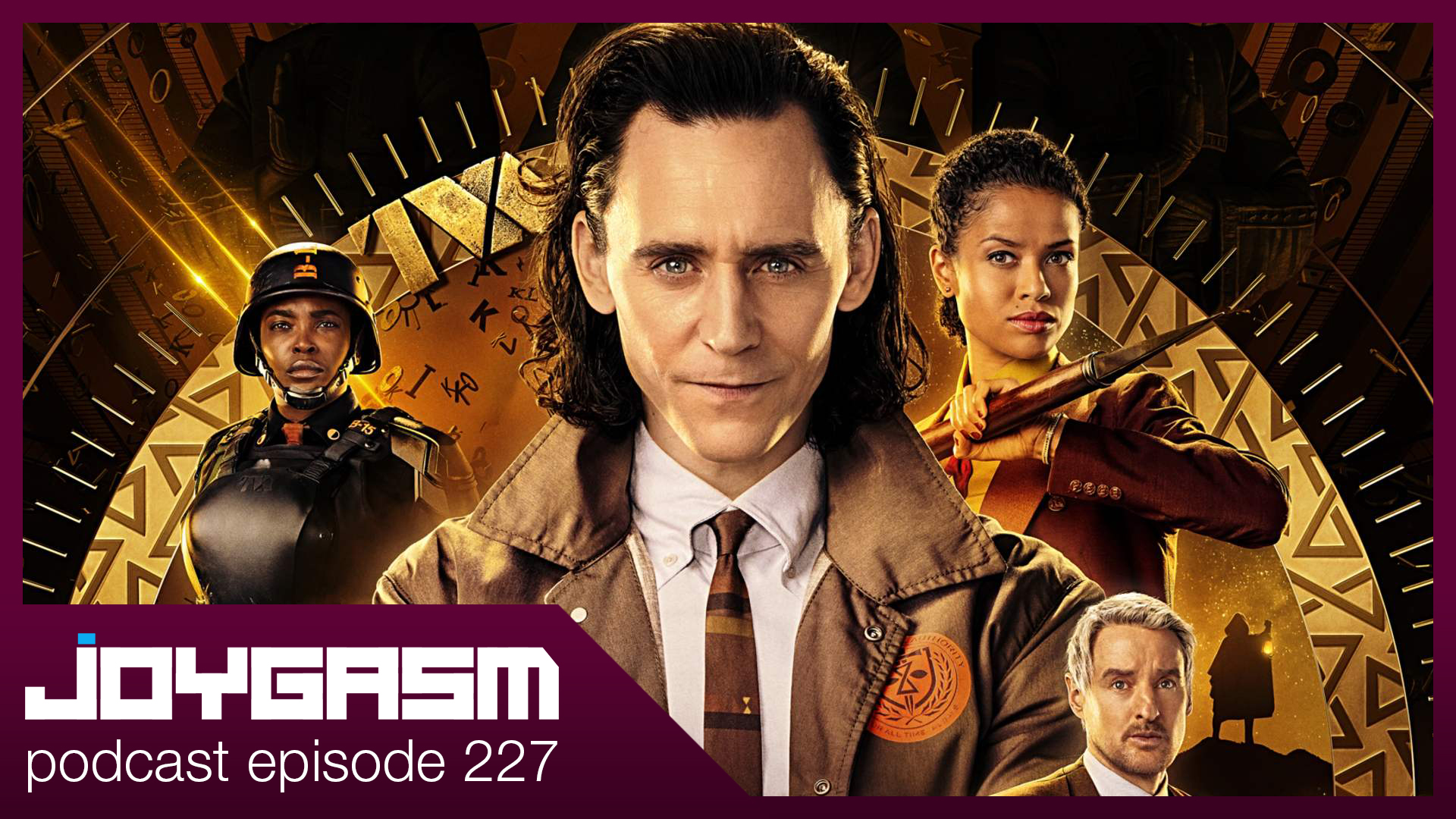Joygasm Podcast Ep. 227: Loki Episode 1 Review, How To Transfer FF7 PS4 Saved Data To PS5 & More!