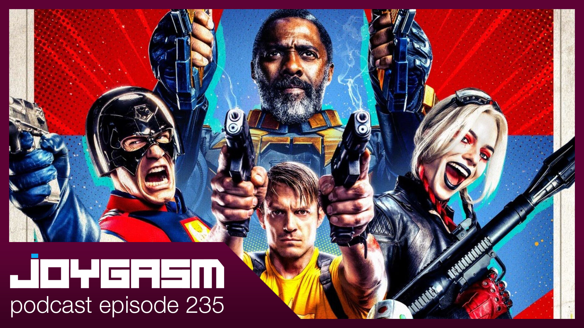 Ep. 235: The Suicide Squad Movie Review