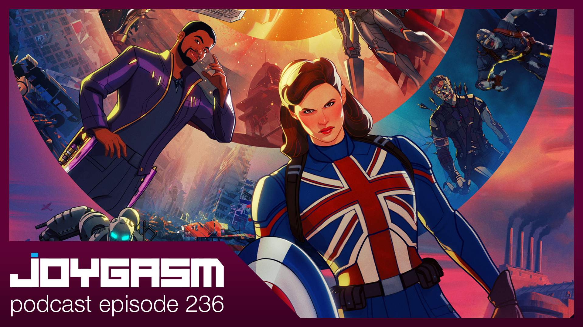 Ep. 236: Marvel's What If Disney Plus Episode 1 Impressions & More
