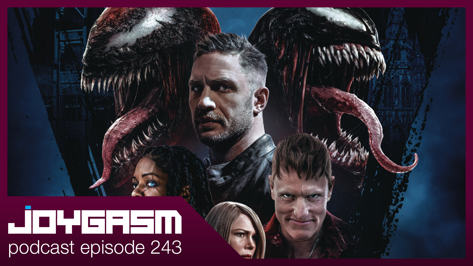 Ep. 243: Venom Let There Be Carnage Movie Review